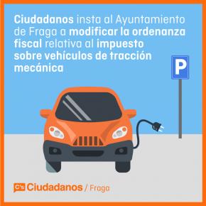 C´s Fraga insta al Ayuntamiento a modificar la ordenanza fiscal relativa al impuesto sobre vehículos de tracción mecánica